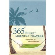 365 Pocket Morning Prayers by Veerman, David R., 9781496413345