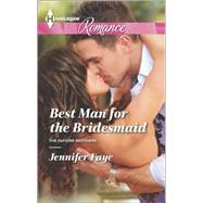 Best Man for the Bridesmaid by Faye, Jennifer, 9780373743346