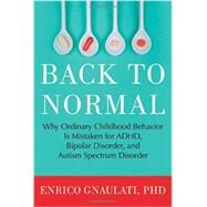 Back to Normal by GNAULATI, ENRICO PHD, 9780807073346