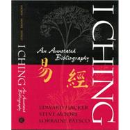 I Ching: An Annotated Bibliography by Hacker,Edward, 9781138873346