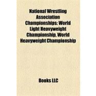 National Wrestling Association Championships by , 9781158433346