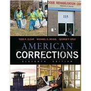 American Corrections by Clear, Todd R.; Reisig, Michael D.; Cole, George F., 9781305633346