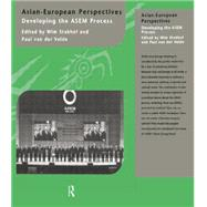 Asian-European Perspectives: Developing the ASEM Process by Stokhof,Wim, 9781138863347