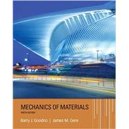 Mechanics of Materials by Goodno, Barry J.; Gere, James M., 9781337093347