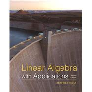 Linear Algebra with Applications by Holt, Jeffrey, 9781464193347