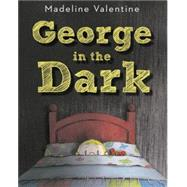 George in the Dark by Valentine, Madeline, 9780449813348