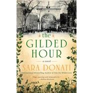 The Gilded Hour by Donati, Sara, 9780425283349