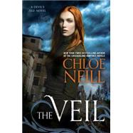 The Veil by Neill, Chloe, 9780451473349
