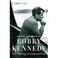 Bobby Kennedy by Tye, Larry, 9780812993349