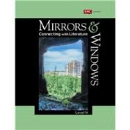 Mirrors & Windows: Connecting with Literature, Level 4 (Grade 9) 2012 by Sydney J. Harris, 9780821973349