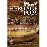 Britain's Best Real Heritage Pubs by Brandwood, Geoff, 9781852493349