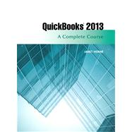 QuickBooks 2013 A Complete Course by Horne, Janet, 9780133023350
