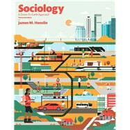 REVEL for Sociology A Down-to-Earth Approach -- Access Card by Henslin, James M, 9780134253350