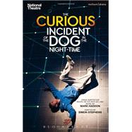 The Curious Incident of the Dog in the Night-time by Haddon, Mark; Stephens, Simon, 9781408173350