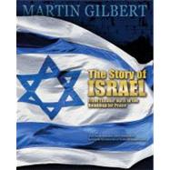 The Story of Israel From Theodor Herzl to the Roadmap for Peace by Gilbert, Martin, 9780233003351