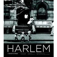 Harlem: A Century in Images by Willis, Deborah, 9780847833351