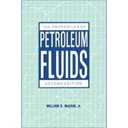 The Properties of Petroleum Fluids by McCain, William D., Jr., 9780878143351
