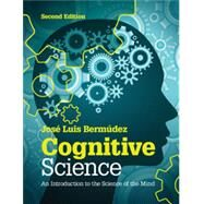 Cognitive Science by Bermudez, Jose Luis, 9781107653351