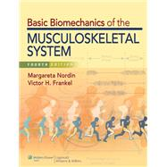 Basic Biomechanics of the Musculoskeletal System by Nordin, Margareta; Frankel, Victor H., 9781609133351