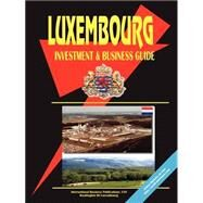 Luxembourg Investment and Business Guide by Alexander, Natasha, 9780739763353