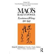 Mao's Road to Power: Revolutionary Writings: Volume VIII by Schram; Stuart R., 9780765643353