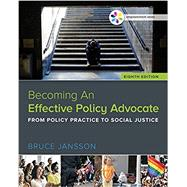 Empowerment Series: Becoming An Effective Policy Advocate by Jansson, Bruce S., 9781305943353