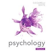 Psychology Plus NEW MyPsychLab with eText -- Access Card Package by Ciccarelli, Saundra K.; White, J. Noland, 9780205973354