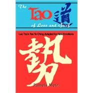 The Tao of Loss and Grief by Metz, Pamela, 9780893343354