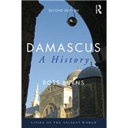 Damascus: A History by Burns; Ross, 9781138483354