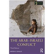 The Arab-Israeli Conflict by Schulze; Kirsten E., 9781138933354