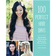 100 Perfect Hair Days by Strebe, Jenny, 9781452143354
