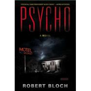 Psycho by Bloch, Robert, 9781590203354