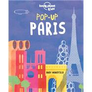 Lonely Planet Pop-up Paris by Lonely Planet Kids, 9781760343354