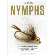 Tying Nymphs by Craven, Charlie, 9781934753354