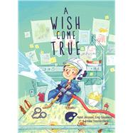 A Wish Come True by Janssen, Kolet; Geyskens, Emy; Timmermans, Emilie, 9781605373355