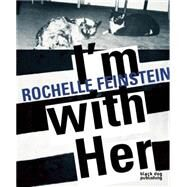 I'm With Her by Feinstein, Rochelle (ART), 9781910433355