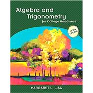 Algebra and Trigonometry for College Readiness by Margaret L Lial, 9780133993356