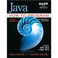 Java How to Program, Early Objects by Deitel, Paul J.; Deitel, Harvey, 9780134743356