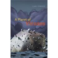 A Planet of Viruses by Zimmer, Carl, 9780226983356