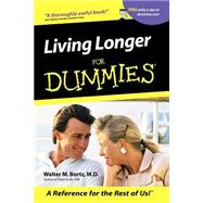 Living Longer For Dummies by Bortz, Walter M., 9780764553356