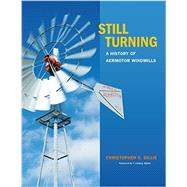 Still Turning by Gillis, Christopher C.; Baker, T. Lindsay, 9781623493356