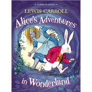 Alice's Adventures in Wonderland by Carroll, Lewis, 9780571323357