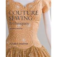 Couture Sewing Techniques by Shaeffer, Claire B., 9781600853357