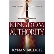 Kingdom Authority by Bridges, Kynan, 9781629113357