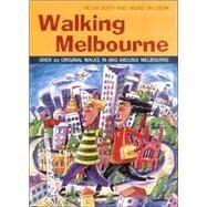 Walking Melbourne by Duffy, Helen; Ohlsson, Ingrid, 9781864363357
