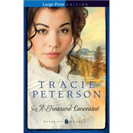 A Treasure Concealed by Peterson, Tracie, 9780764213359