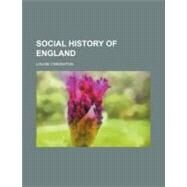 Social History of England by Creighton, Louise, 9780217553360
