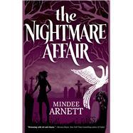 The Nightmare Affair by Arnett, Mindee, 9780765333360