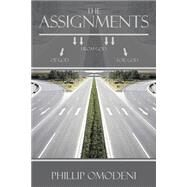 The Assignments by Omodeni, Phillip, 9781499093360