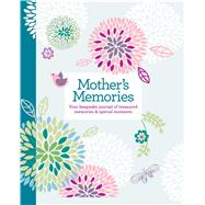 Mother's Memories by Reader's Digest Association, 9781606523360